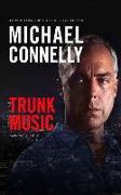Cover-Bild zu Trunk Music von Connelly, Michael