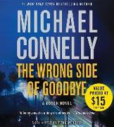 Cover-Bild zu The Wrong Side of Goodbye von Connelly, Michael