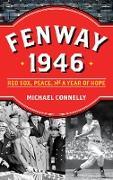 Cover-Bild zu Fenway 1946 (eBook) von Connelly, Michael