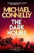 Cover-Bild zu The Dark Hours (eBook) von Connelly, Michael