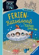 Cover-Bild zu Ferien-Rätselspaß auf Tiefsee-Expedition von Richter, Martine