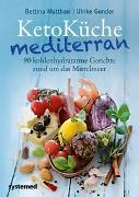 Cover-Bild zu KetoKüche mediterran von Matthaei, Bettina