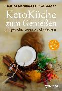 Cover-Bild zu Ketoküche zum Genießen (eBook) von Matthaei, Bettina