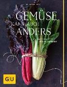 Cover-Bild zu Gemüse kann auch anders von Matthaei, Bettina