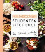 Cover-Bild zu Das Zero-Waste-Studentenkochbuch - Der Umwelt zuliebe von Matthaei, Bettina
