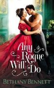 Cover-Bild zu Any Rogue Will Do (eBook) von Bennett, Bethany