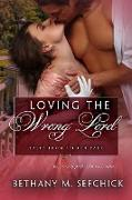 Cover-Bild zu Loving the Wrong Lord (Tales From Seldon Park, #22) (eBook) von Sefchick, Bethany M.