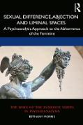 Cover-Bild zu Sexual Difference, Abjection and Liminal Spaces (eBook) von Morris, Bethany