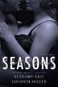 Cover-Bild zu Seasons: The Complete Seasons of Betrayal Series (eBook) von Bethany-Kris