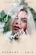 Cover-Bild zu Maldives & Mistletoe (The Chicago War, #5) (eBook) von Bethany-Kris