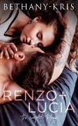 Cover-Bild zu Renzo + Lucia: The Complete Trilogy (eBook) von Bethany-Kris