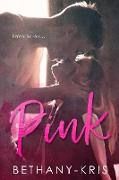 Cover-Bild zu Pink (eBook) von Bethany-Kris