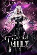 Cover-Bild zu Once Cursed Vampire (A Fated Immortals Novel, #1) (eBook) von Strobel, Bethany