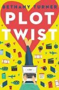 Cover-Bild zu Plot Twist (eBook) von Turner, Bethany