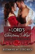 Cover-Bild zu A Lord's Christmas Wish (The Seldon Park Christmas Novellas, #8) (eBook) von Sefchick, Bethany M.