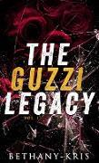 Cover-Bild zu The Guzzi Legacy: Vol 1 (eBook) von Bethany-Kris