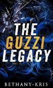 Cover-Bild zu The Guzzi Legacy: Vol 2 (eBook) von Bethany-Kris