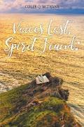 Cover-Bild zu Voices Lost, Spirit Found (eBook) von Bethany, Colee Q.
