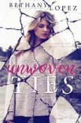 Cover-Bild zu Unwoven Ties (eBook) von Lopez, Bethany