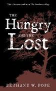 Cover-Bild zu The Hungry and the Lost (eBook) von W Pope, Bethany