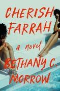 Cover-Bild zu Cherish Farrah (eBook) von Morrow, Bethany C.