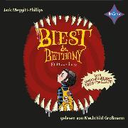 Cover-Bild zu Biest & Bethany - Nicht zu zähmen (Audio Download) von Meggitt-Phillips, Jack
