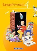 Cover-Bild zu Lesefreunde 4. Schuljahr. Ausgabe 2010. Lesebuch. östliche BL,BE von Gutzmann, Marion