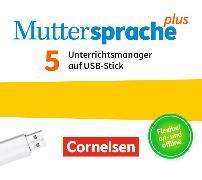 Cover-Bild zu Muttersprache plus 5. Schuljahr. Neue Allgemeine Ausgabe. Unterrichtsmanager auf USB-Stick von Grünes, Sven