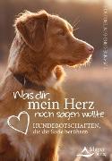 Cover-Bild zu Was dir mein Herz noch sagen wollte (eBook) von Orrù-Benterbusch, Susanne