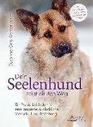 Cover-Bild zu Dein Seelenhund zeigt dir den Weg (eBook) von Orrù-Benterbusch, Susanne