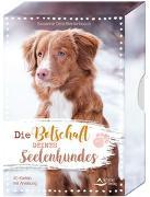 Cover-Bild zu Die Botschaft deines Seelenhundes von Orrù-Benterbusch, Susanne