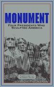 Cover-Bild zu Monument: Words of Four Presidents Who Sculpted America (eBook) von Washington, George