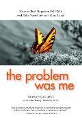 Cover-Bild zu The Problem Was Me (eBook) von Gagliano, Thomas Ph. D.