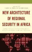 Cover-Bild zu New Architecture of Regional Security in Africa (eBook) von Abubakar, Dauda (Beitr.)