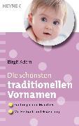 Cover-Bild zu Die schönsten traditionellen Vornamen (eBook) von Adam, Birgit