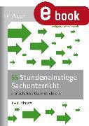 Cover-Bild zu 55 Stundeneinstiege Sachunterricht (eBook) von Wertenbroch, Wolfgang