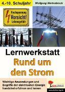 Cover-Bild zu Lernwerkstatt Rund um den Strom (eBook) von Wertenbroch, Wolfgang