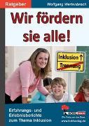 Cover-Bild zu Wir fördern sie alle! (eBook) von Wertenbroch, Wolfgang