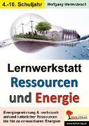 Cover-Bild zu Lernwerkstatt Ressourcen & Energie (eBook) von Wertenbroch, Wolfgang
