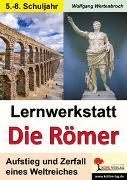 Cover-Bild zu Lernwerkstatt Die Römer (eBook) von Wertenbroch, Wolfgang
