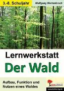 Cover-Bild zu Lernwerkstatt Der Wald (eBook) von Wertenbroch, Wolfgang