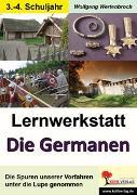 Cover-Bild zu Lernwerkstatt Die Germanen (eBook) von Wertenbroch, Wolfgang