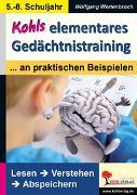 Cover-Bild zu Kohls elementares Gedächtnistraining (eBook) von Wertenbroch, Wolfgang