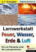 Cover-Bild zu Lernwerkstatt Feuer, Wasser, Erde & Luft (eBook) von Wertenbroch, Wolfgang
