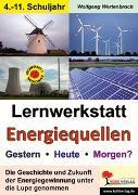 Cover-Bild zu Lernwerkstatt Energiequellen (eBook) von Wertenbroch, Wolfgang