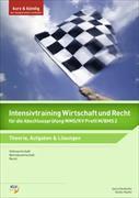 Cover-Bild zu Intensivtraining Wirtschaft und Recht für die Abschlussprüfung WMS/KV Profil M/BMS 2 von Köpfer, Stefan