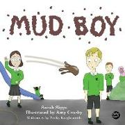 Cover-Bild zu Mud Boy: A Story about Bullying von Siggs, Sarah
