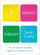 Cover-Bild zu Five Minute Therapy (eBook) von Crosby, Sarah