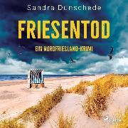 Cover-Bild zu eBook Friesentod: Ein Nordfriesland-Krimi (Ein Fall für Thamsen & Co. 14)