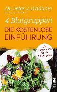 Cover-Bild zu 4 Blutgruppen - Die kostenlose Einführung (eBook) von D'Adamo, Peter J.